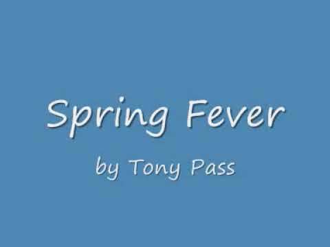 Spring Fever by Tony Pass - an Aussie hit single