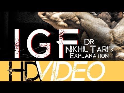 IGF ( INSULIN LIKE GROWTH FACTOR)- Dr. NIKHIL TARI's EXPLANATIONS