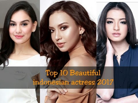 Top 10 Most Beautiful indonesian actresses 2017