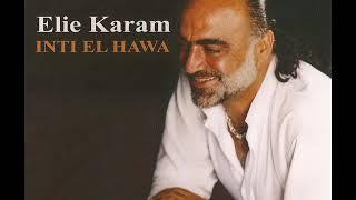 Inti El Hawa (Frensh Version) (Elie Karam)