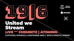 United we Stream aus ATOMINO in Chemnitz mit LOKFÜHRER ANDI, CUPCOON, KYNIZZLE, SPEEDY, RON & SHUSTA