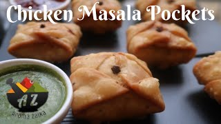 Chicken Masala Pockets / Chicken snacks Recipe / Chicken Starter recipe
