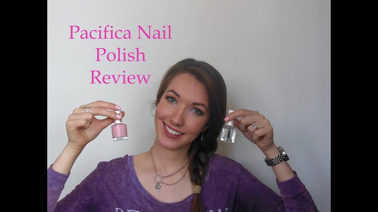 Pacifica Nail Polish Review Youtube