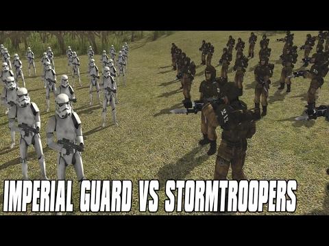 IMPERIAL GUARD VS STORM TROOPERS! STAR WARS VS WARHAMMER 40K - Men of War Assault Squad 2 Mod