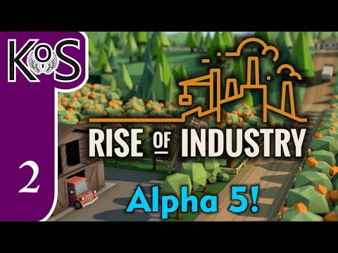 Rise of Industry Ep 2: OUR OWN WATER - EXCLUSIVE! (Alpha 5) - Let's Play, Gameplay