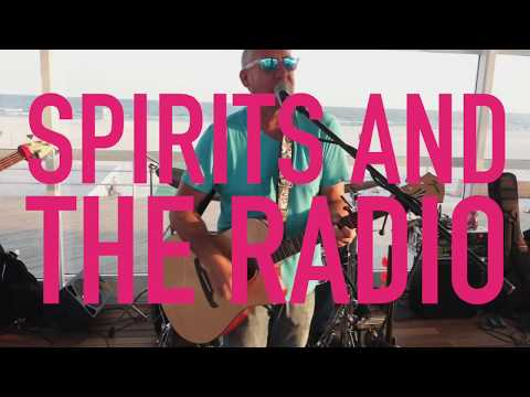 Spirits And The Radio Play Sunny Atlantic