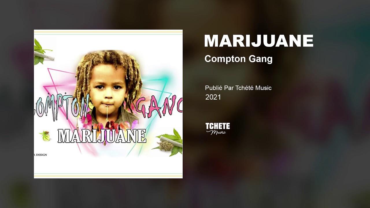 COMPTON GANG - MARIJUANE