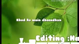 Half Girlfriend Barrish Atif Aslam Jack Lyrics Status Umair Hassan