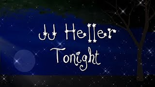 Watch Jj Heller Tonight video