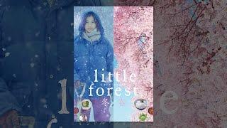 リトル・フォレスト 冬・春 thumbnail