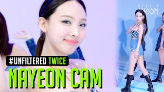 [UNFILTERED CAM] TWICE NAYEON(나연) 'I CAN'T STOP ME' 4K | BE ORIGINAL