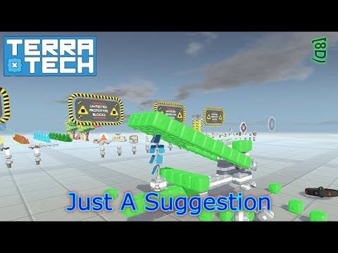 Terra Tech - 0.7.3.3 - PT 13 - Suggested To Be Important - Let's Play