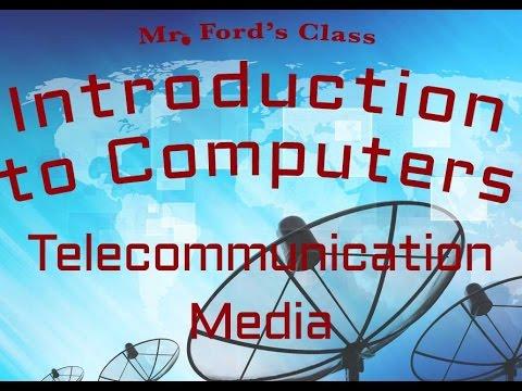 Telecommunication : Telecommunication Media (05:02)