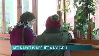 Két napot és késhet a nyugdíj – Erdélyi Magyar Televízió