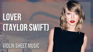 EASY Violin Sheet Music: How to play Lover by Taylor Swift