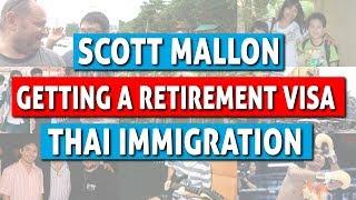 Thai Immigration - Getting a Retirement Visa