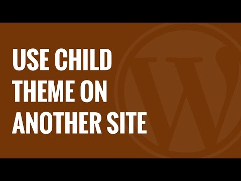 How to Use Your Child Theme on Another WordPress Site - 동영상