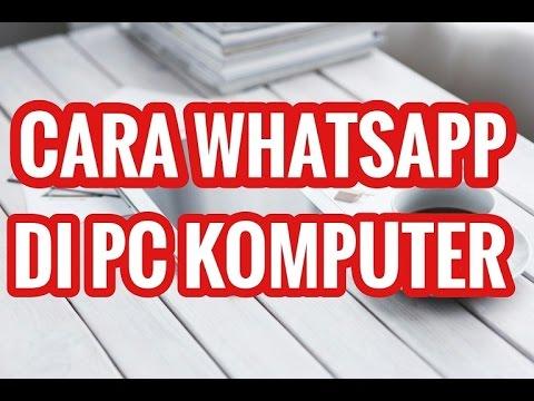 cara-menggunakan-aplikasi-whatsapp-di-pc-komputer-atau-laptop-✅