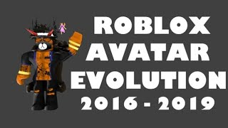 ROBLOX AVATAR EVOLUTION | 2016 - 2019