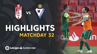 Highlights Granada CF vs SD Eibar (1-2)