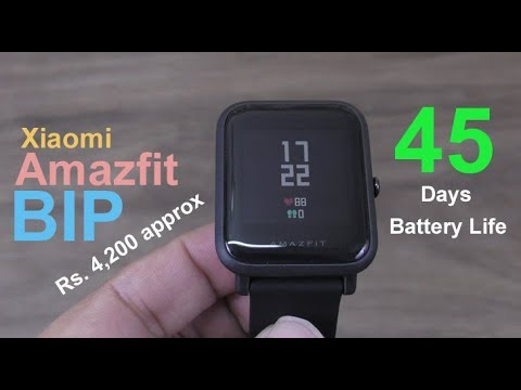 Xiaomi Amazfit Bip Smartwatch review - 45 days battery life, Approx Rs. 5000