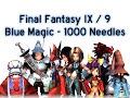 Final Fantasy IX / 9 - Blue Magic 23 - 1000 Needles