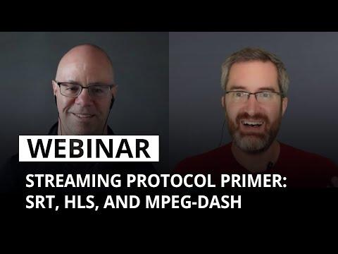 Streaming Protocol Primer: SRT, HLS, And MPEG-DASH