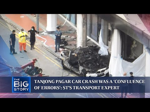 Tanjong Pagar car crash was a 'confluence of errors': ST's transport expert | THE BIG STORY