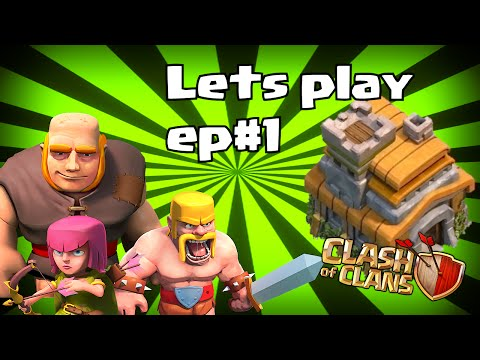 Lets play clash of clans: Episode 1 (Town hall 7)