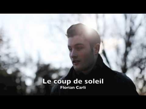 Florian carli le coup de soleil youtube - Coup de soleil mobilier ...