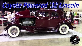 Coyote Powered 1932 Lincoln Victoria Grand National Roadster Show Mustang Connection