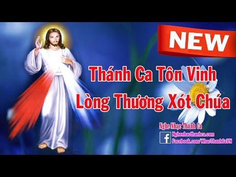 Album Thánh Ca Về Lòng Thương Xót Chúa - 24 Bài Hát Thánh Ca Hay Nhất