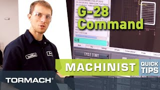 Tormach Machinist Quick Tips – G28 Command