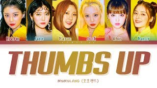 MOMOLAND Thumbs Up Lyrics (모모랜드 Thumbs Up 가사) [Color Coded Lyrics/Han/Rom/Eng]