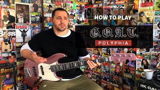 HOW TO PLAY G.O.A.T // POLYPHIA // BASS LESSON