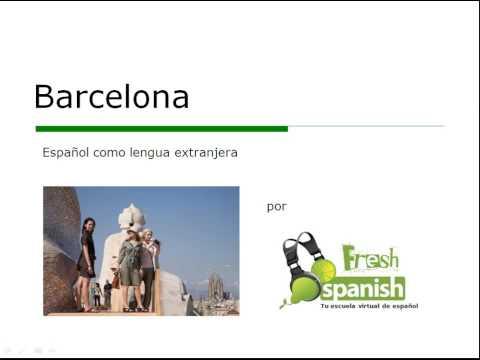 Barcelona - Learn Spanish with Fresh Spanish