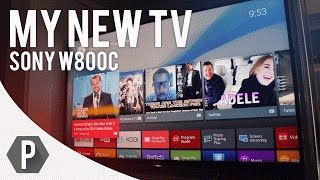 My New TV (Sony W800C Review)
