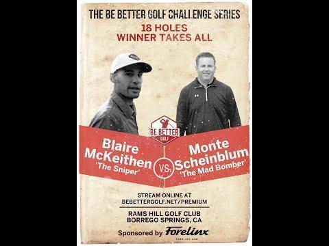 BBG Challenge Series Monte Vs. Blaire GOLF MATCH for $800