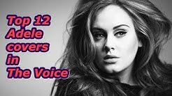 Top 12 - Adele covers in The Voice
