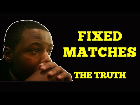 Fixed matches; See All you Need to Know