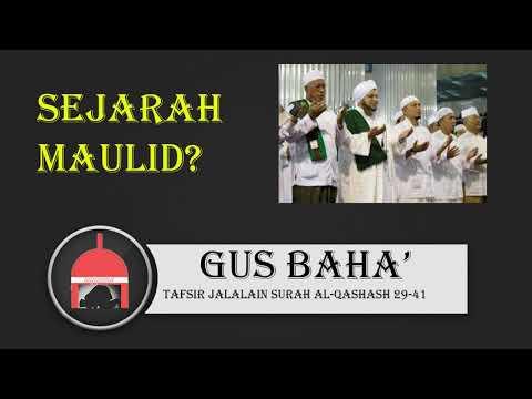 SEJARAH MAULID? GUS BAHA'