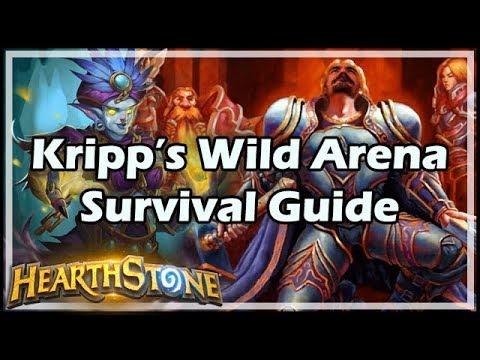 [Hearthstone] Kripp's Wild Arena Survival Guide