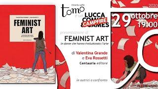 """""""Feminist art. Le donne che hanno rivoluzionato l'arte"""" Grande/Rossetti"""