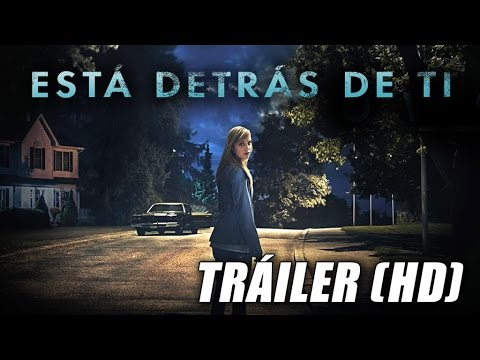 Está Detrás De Ti It Follows Trailer Subtitulado Hd Youtube