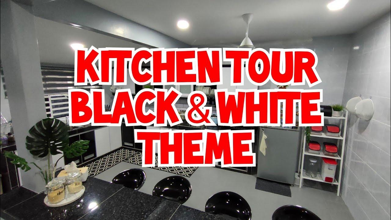 Kitchen Tour Malaysia Black And White Theme Youtube