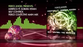 Mirifico Ft  Soraya Vivian  - Self Control (Fierce Collective Main Mix)