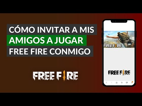 Cómo Invitar a mis Amigos a Jugar a Garena Free Fire Conmigo