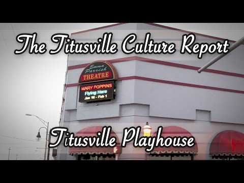 The Titusville Culture Report: Titusville Playhouse