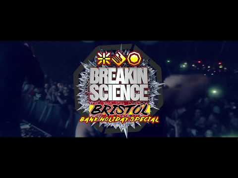 Breakin Science 'Bristol' - Bank Holiday Special (Saturday 26th August 2017) Advert 1