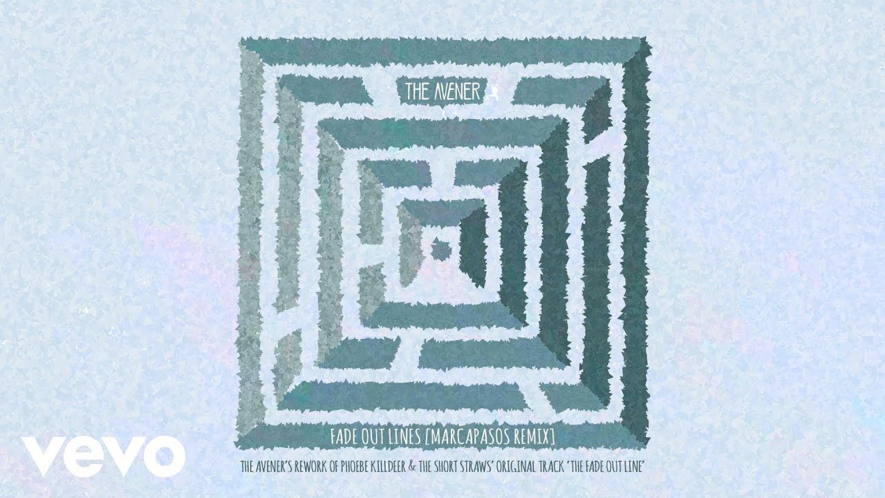 The Avener & Phoebe Killdeer - Fade Out Lines (Marcapasos Remix)